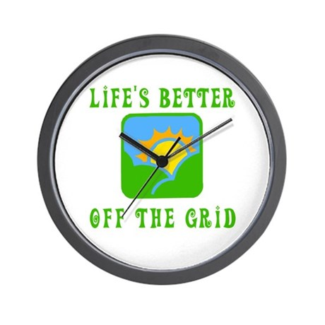 Life's Better Off the Grid Wall Clock