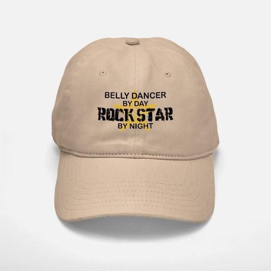 Belly Dancer Rock Star by Night Baseball Baseball Cap
