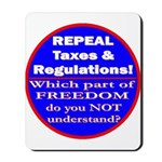 Repeal Taxes #3c Mousepad