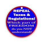 Repeal Taxes #3c Ornament (Round)