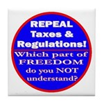 Repeal Taxes #3c Tile Coaster