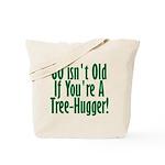 80 Isn't Old, 80th Tote Bag