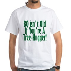 80 Isn't Old, 80th Shirt