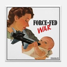 Force Fed War Tile Coaster