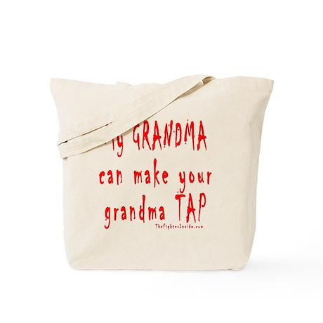My GRANDMA can make your gran Tote Bag