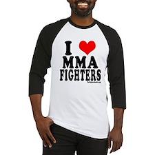 I LOVE MMA FIGHTERS Baseball Jersey
