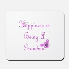 Happiness is being a Grandma Mousepad