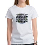 Part of the Solution Women's T-Shirt