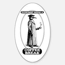 Coffee Break Oval Decal
