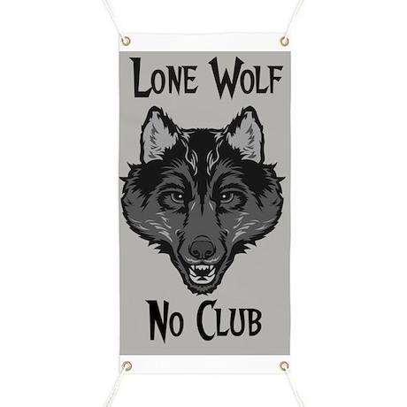 Lone Wolf No Club Garage Banner