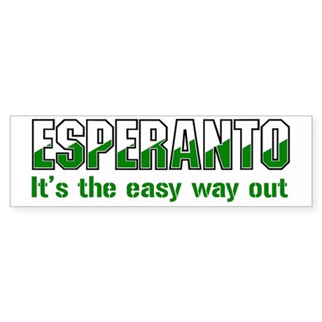 The Easy Way Out Bumper Sticker