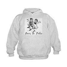 Born To Polka Hoodie
