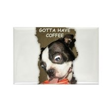 GOTTA HAVE COFFEE Rectangle Magnet