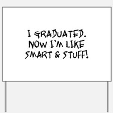 Smart & Stuff Graduate Yard Sign