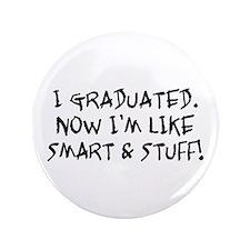 "Smart & Stuff Graduate 3.5"" Button"
