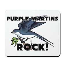 Purple Martins Rock! Mousepad