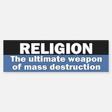 RELIGION WMD Bumper Bumper Bumper Sticker