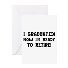 Funny Graduation Retirement T Greeting Card