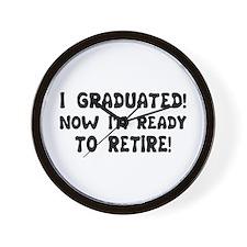 Funny Graduation Retirement T Wall Clock