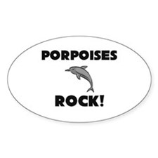 Porpoises Rock! Oval Decal