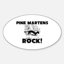 Pine Martens Rock! Oval Decal