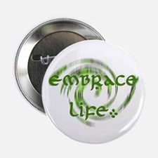 Embrace Life Button