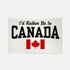 I'd Rather Be In Canada Rectangle Magnet