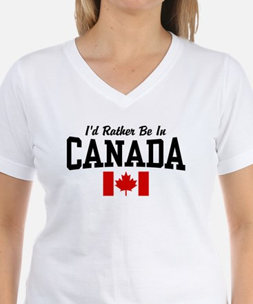 I'd Rather Be In Canada Shirt