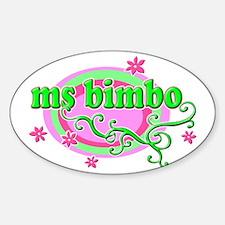 Miss Bimbo Gifts & Merchandise  Miss Bimbo Gift Ideas & Apparel - CafePress