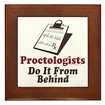 Proctologist Proctology Joke Framed Tile