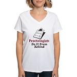 Proctologist Proctology Joke Women's V-Neck T-Shir
