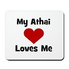 My Athai Loves Me! Mousepad