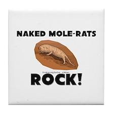 Naked Mole-Rats Rock! Tile Coaster