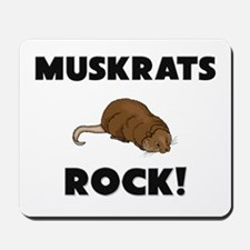 Muskrats Rock! Mousepad