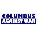 Columbus Against War bumper sticker