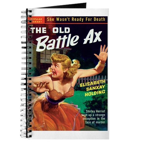 "Pulp Journal - ""The Old Battle Ax"""