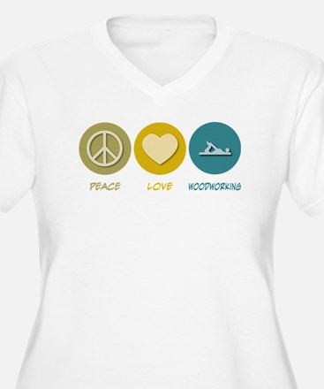 Peace Love Woodworking T-Shirt