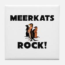 Meerkats Rock! Tile Coaster