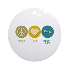 Peace Love Weight Lift Ornament (Round)