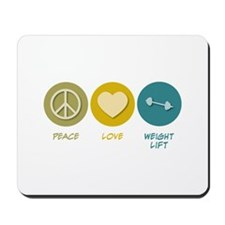 Peace Love Weight Lift Mousepad
