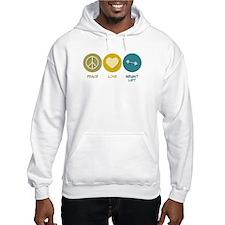 Peace Love Weight Lift Hoodie Sweatshirt