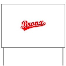Retro Bronx (Red) Yard Sign