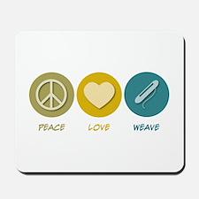 Peace Love Weave Mousepad