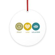 Peace Love Volunteer Ornament (Round)