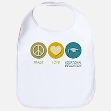 Peace Love Vocational Education Bib