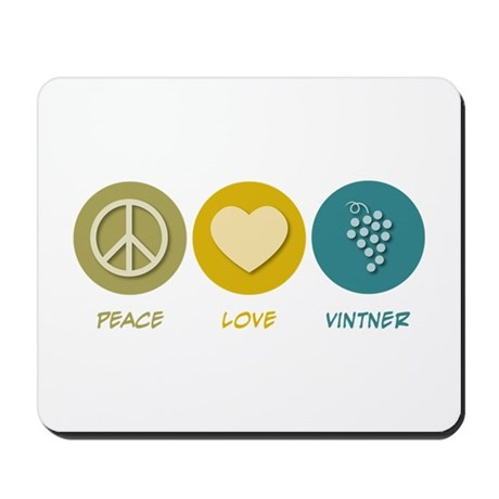 Peace Love Vintner Mousepad