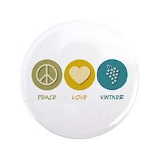 """Peace Love Vintner 3.5"""" Button"""