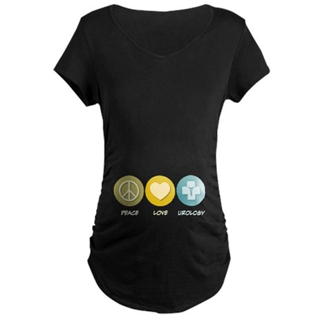 Peace Love Urology Maternity Dark T-Shirt