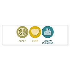 Peace Love Urban Planning Bumper Bumper Sticker
