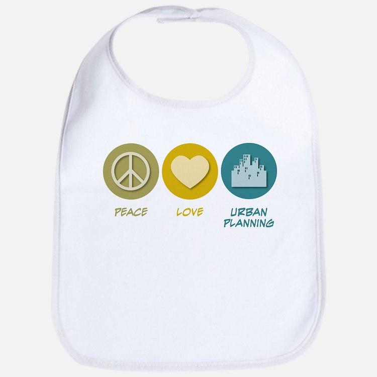 Peace Love Urban Planning Bib